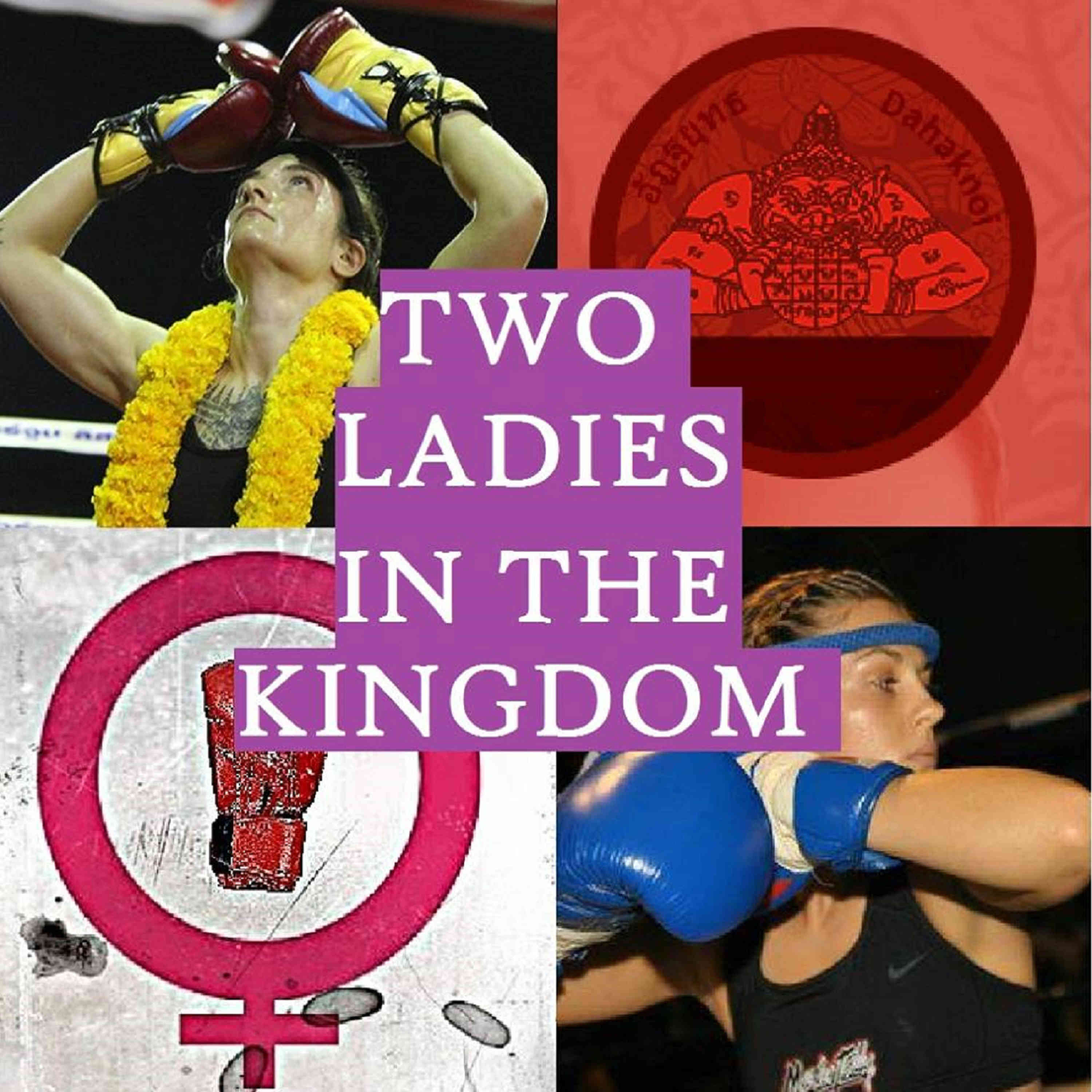 Two Ladies in the Kingdom - Women and Muay Thai