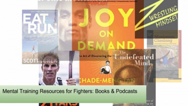 Mental Training Resources for Fighters - books and podcasts