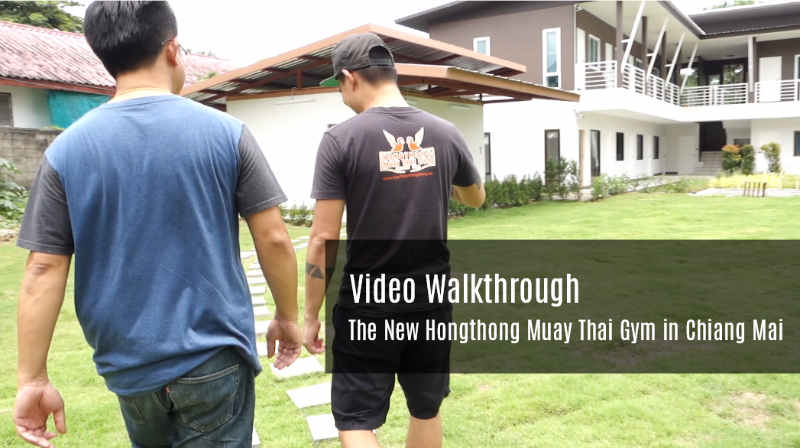 Video Walk Through Hongthong Muay Thai Gym - Chiang Mai