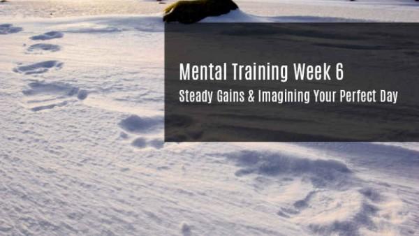 Mental Training Steady Gains