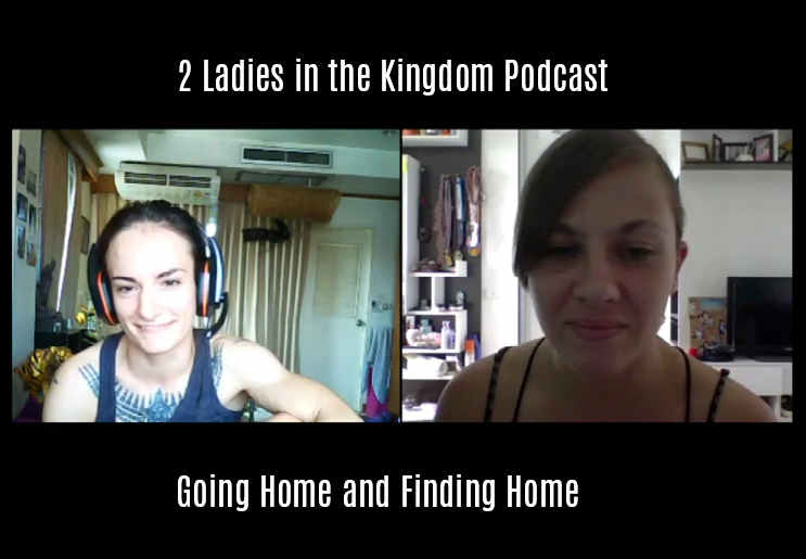 Two Ladies in the Kingdom Podcast