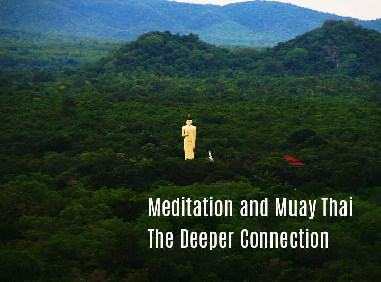 Meditation and Muay Thai - The Deeper Connection