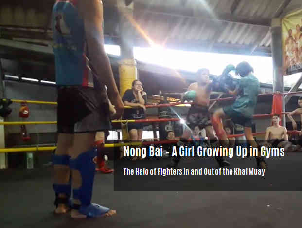 Nong Bai - Growing Up In Gyms
