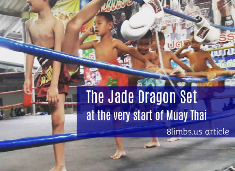The Jade Dragon Set - at the very start of Muay Thai