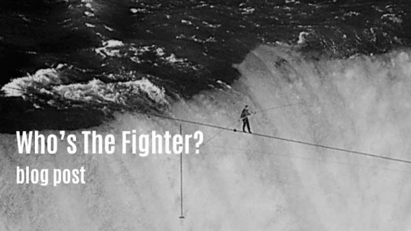 Who's The Fighter - blog post sylvie von duuglas-ittu