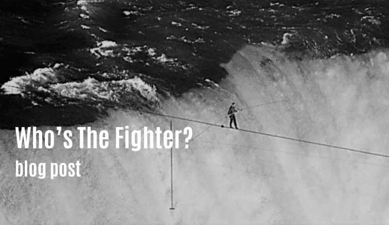 Who's The Fighter - blog post sylvie von duuglas-ittu