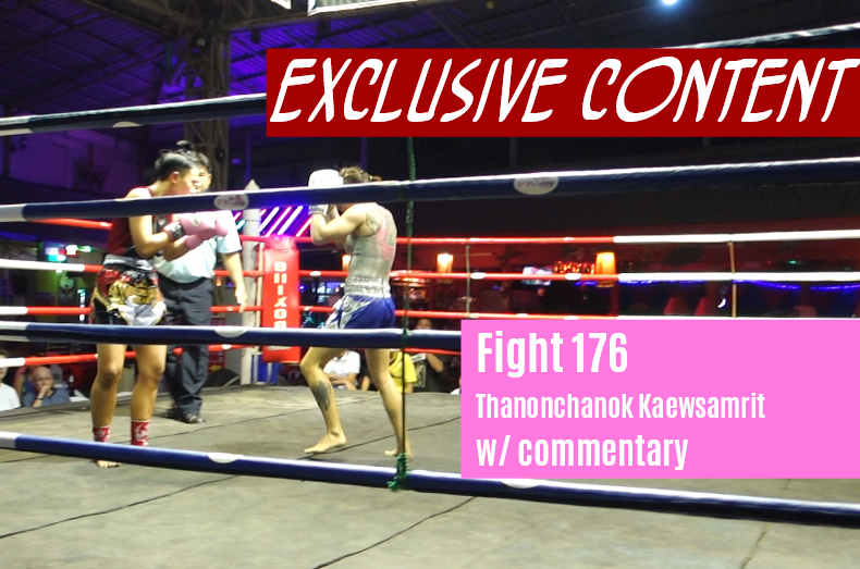 Thanonchanok vs Sylvie Fight 176 with commentary exclusive content
