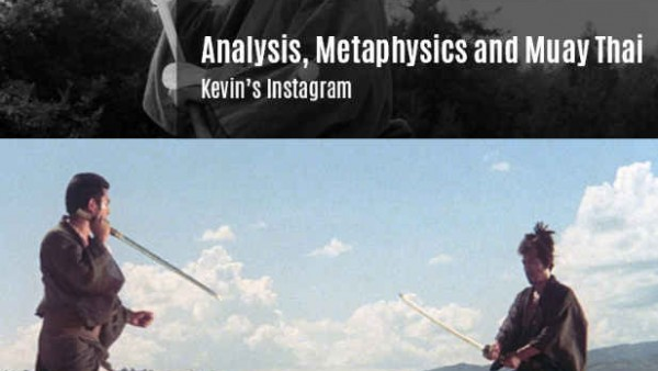 Analysis Metaphysics and Muay Thai - Kevin's Instagram