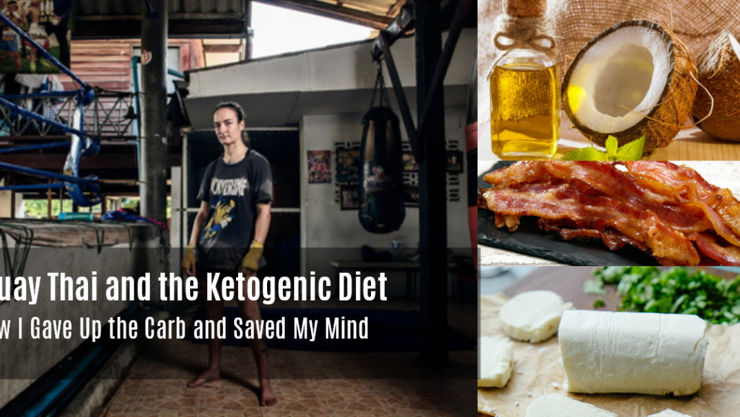 Ketogenic Diet and Muay Thai