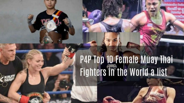 P4P Top Female Muay Thai fighters in the World