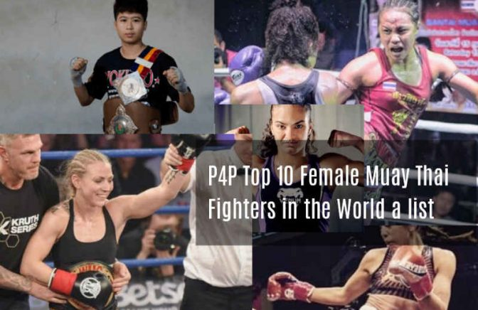 P4P Top Ten Female Muay Thai Fighters in the WorldP4P Top Ten Female